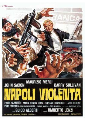 Nápoly bűnös utcái (Violent Naples) (1976) online film