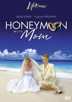 Nászút anyámmal (2006) online film