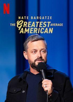 Nate Bargatze: A legátlagosabb átlagamerikai (2021) online film