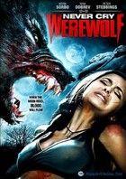 Ne kiálts vérfarkast! (2008) online film