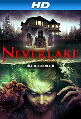 Neverlake (2013) online film