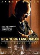New York lángokban - A Rudy Giuliani-sztori (2003) online film