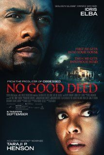 Tomboló bosszúvágy (No Good Deed) (2014) online film