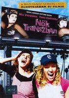 Nők transzban (2004) online film