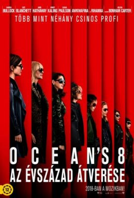 Ocean's 8 - Az évszázad átverése (2018) online film