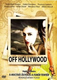 Off Hollywood (2007) online film