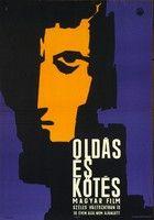 Oldás és kötés (1963) online film