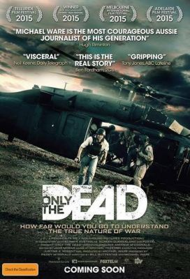 Only the Dead (2015) online film
