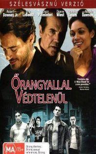 �rangyallal, v�dtelen�l (2006) online film