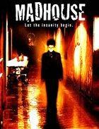 Őrültek háza (2004) online film
