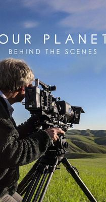 Our Planet: Behind the Scenes (2019) online film