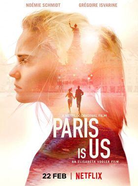 Paris is us (2019) online film