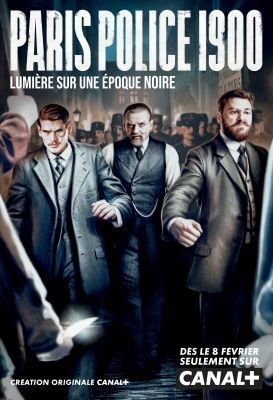 Paris Police 1900 1. évad (2021) online sorozat