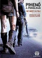 Pihen� a pokolban (2006)