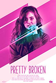 Pretty Broken (2018) online film