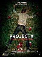 Project X - A buli elszabadul (2012)