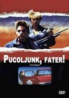 Pucoljunk, fater! (1991) online film