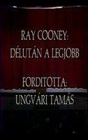 Ray Conney: Déluán a legjobb (1989) online film