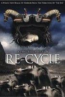 Re-Cycle - A holtak birodalma nyitva �ll (2006)