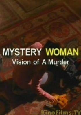Rejtélyek asszonya: Rejtélyes hétvége (Látomás egy gyilkosságról) (2005) online film