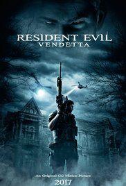 Resident Evil: Vendetta (2017) online film
