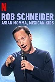 Rob Schneider: Ázsiai édesanya, mexikói gyerekek (2020) online film