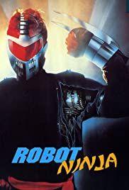 Robot Ninja (1989) online film