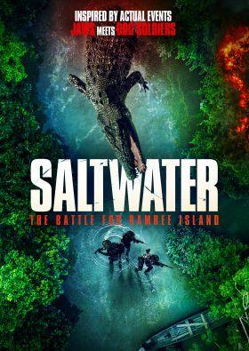 Saltwater: The Battle of Ramree Island (2021) online film