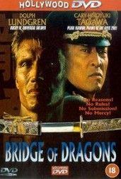 Sárkányok harca (Bridge of Dragons) (1999) online film