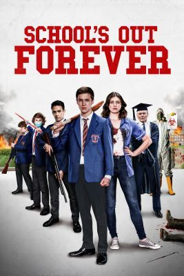 School's Out Forever (2021) online film