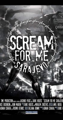 Scream for Me Sarajevo (2017) online film