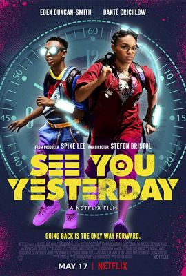 See You Yesterday (2019) online film