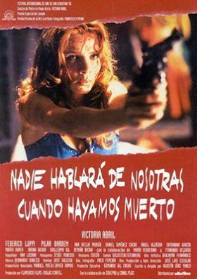 Senki sem fog beszélni rólunk, ha meghalunk (1995) online film