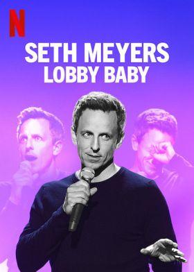 Seth Meyers: Lobbibébi (2019) online film