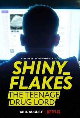 Shiny Flakes: A tinédzser drogbáró (2021) online film