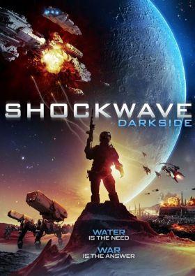 Shockwave Darkside (2014) online film