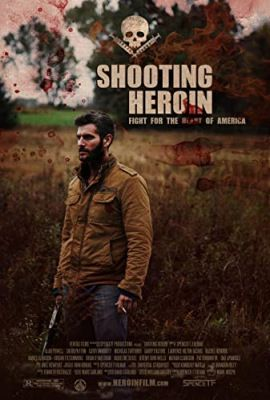 Shooting Heroin (2020) online film