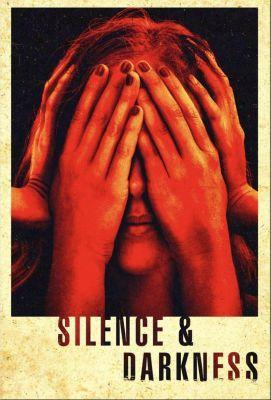 Silence & Darkness (2020) online film