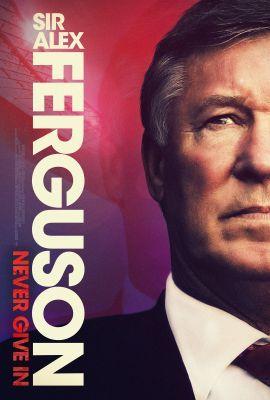 Sir Alex Ferguson: Never Give In (2021) online film