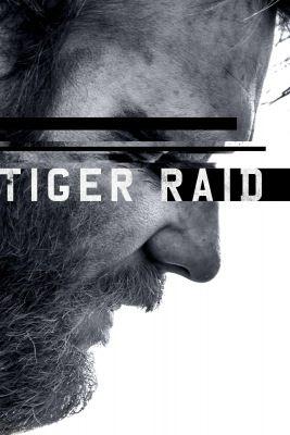 Sivatagi tigris (Tiger Raid) (2016) online film