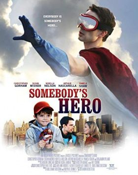 Somebody's Hero (2011) online film