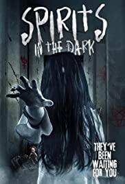 Spirits in the Dark (2019) online film