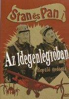 Stan és Pan az idegenlégióban (1931) online film