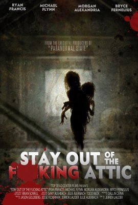 Stay Out of the F**king Attic (2020) online film