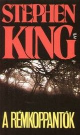 Stephen King: A rémkoppantók (1993) online film