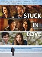Bízz a szerelemben (Stuck in Love) (2012) online film