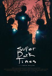 Super Dark Times (2017) online film