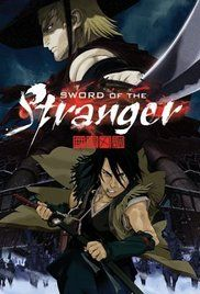 Sword of the Stranger (2007) online film