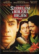 Szerelem a kolera idején (2007) online film