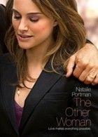 Szerelem és más elérhetetlen dolgok, avagy a Másik Nő (2009) online film